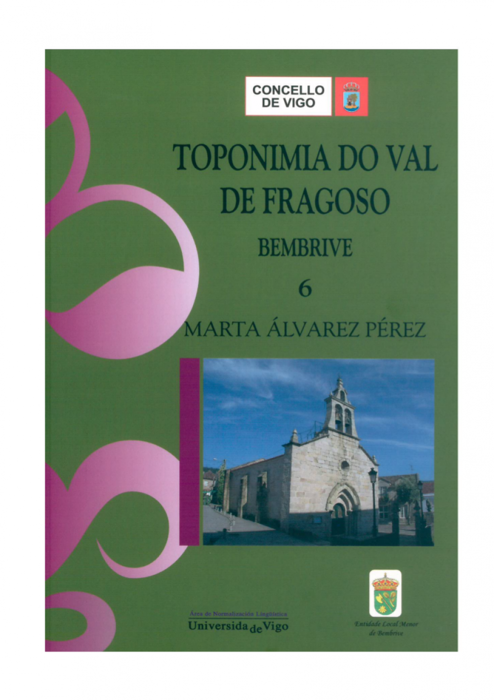 Toponimia do Val do Fragoso. Bembrive